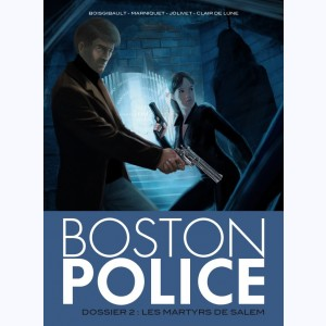 Boston Police : Tome 2, Les martyrs de Salem