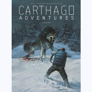 Carthago Adventures : Tome 4, Amarok