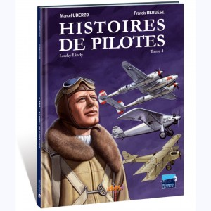 Histoires de pilotes : Tome 4, Charles Lindbergh