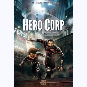 Hero Corp : Tome 2, Chroniques