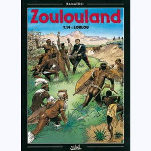 Zoulouland : Tome 14, Loulou