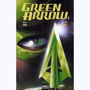 Green Arrow : Tome 1