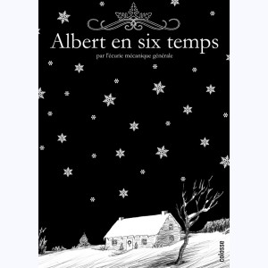 Albert en six temps