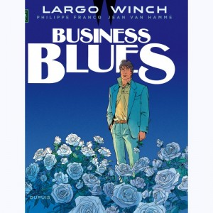 Largo Winch : Tome 4, Business blues