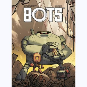Bots : Tome 1