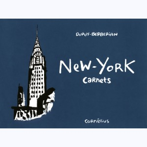 Carnets : Tome 1, New-York