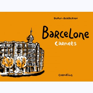 Carnets : Tome 2, Barcelone