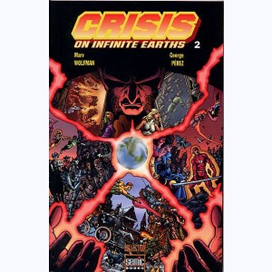 Crisis on infinite earths : Tome 2