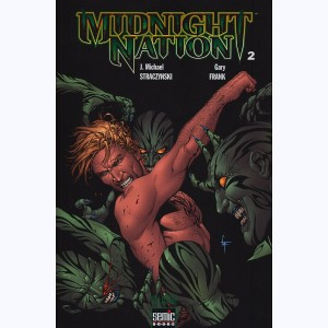 Midnight Nation : Tome 2