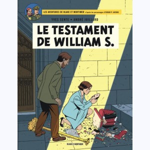 Blake et Mortimer : Tome 24, Le testament de William S.