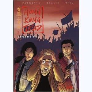 Hong Kong Triad : Tome 3, Couvre-feu