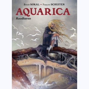 Aquarica : Tome 1, Roodhaven