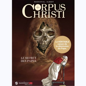 Corpus Christi (Albert), Le secret des papes