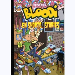 Bloodi, En shorts... stories