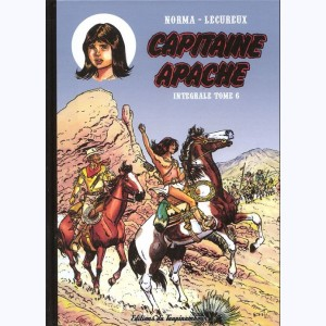 Capitaine Apache : Tome 6, Intégrale