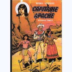 Capitaine Apache : Tome 8, Intégrale