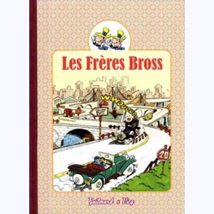 Les Frères Bross : Tome 2