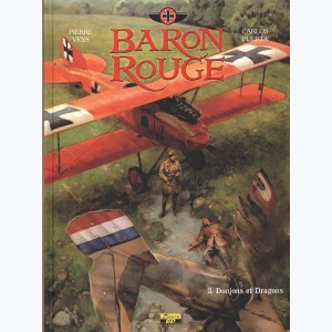 Baron Rouge : Tome 3, Donjons et Dragons