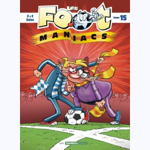 Les Foot Maniacs : Tome 15
