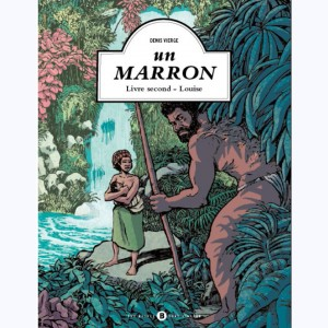 Un Marron : Tome 2, Louise