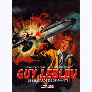 Guy Lebleu : Tome 5, 15 milliards de diamants
