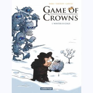 Game of Crowns : Tome 1, Winter is cold