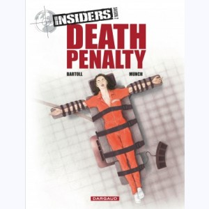 Insiders : Tome 3, Saison 2, Death penalty