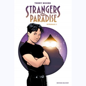 Strangers in Paradise : Tome 3, Intégrale