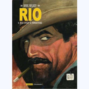 RIO (Wildey) : Tome 4, Red Dust à Tombstone