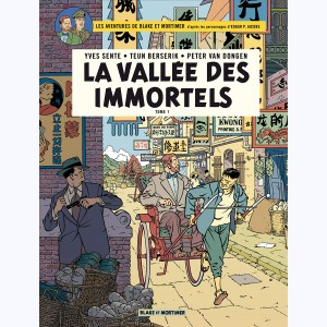 Blake et Mortimer : Tome 25, La Vallée des Immortels (1) Menace sur Hong Kong