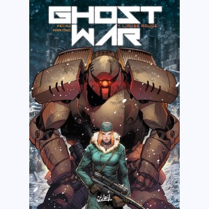 Ghost war : Tome 1, L'aube rouge