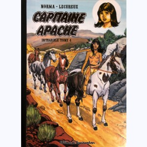 Capitaine Apache : Tome 4, Intégrale