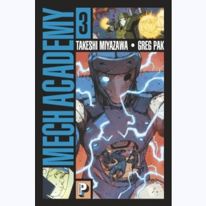 Mech Academy : Tome 3