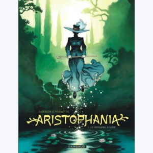 Aristophania : Tome 1, Le royaume d'Azur