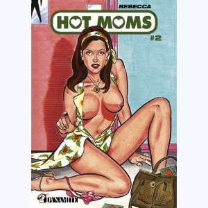 Hot Moms : Tome 2