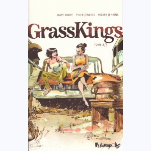 Grass Kings : Tome 2