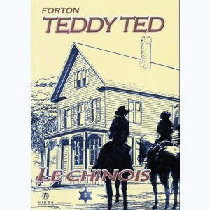 Teddy Ted : Tome 9, Le Chinois