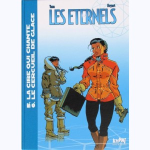 Les Eternels : Tome (5 & 6), Intégrale cycle 3
