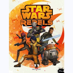 Star Wars - Rebels : Tome 11