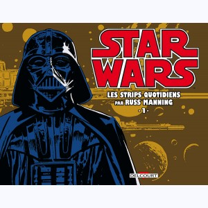 Star Wars - Strips : Tome 1, Les strips  quotidiens par Russ Manning
