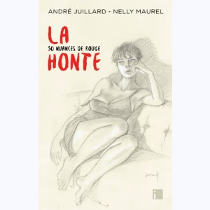 La Honte, 50 nuances de rouge