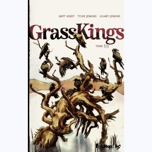 Grass Kings : Tome 3