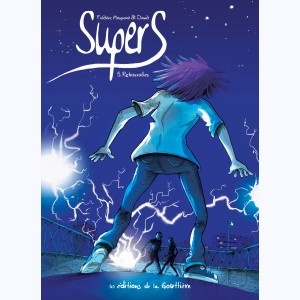 SuperS : Tome 5, Retrouvailles