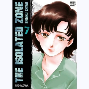 The Isolated Zone : Tome 7