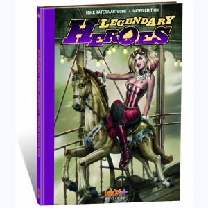 Artbook Mike Ratera, Legendary Heroes