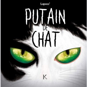Putain de chat : Tome 5