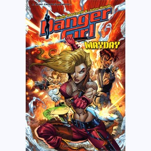 Danger Girl : Tome 3, Mayday