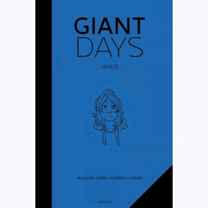 Giant Days : Tome (3 & 4), Hiver