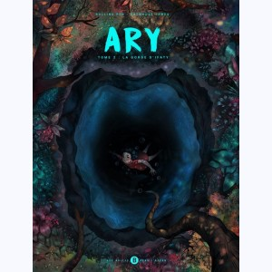 Ary : Tome 2, La gorge d'Ifaty