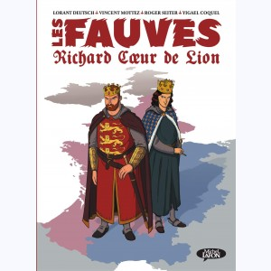 Les fauves, Richard Cœur de Lion